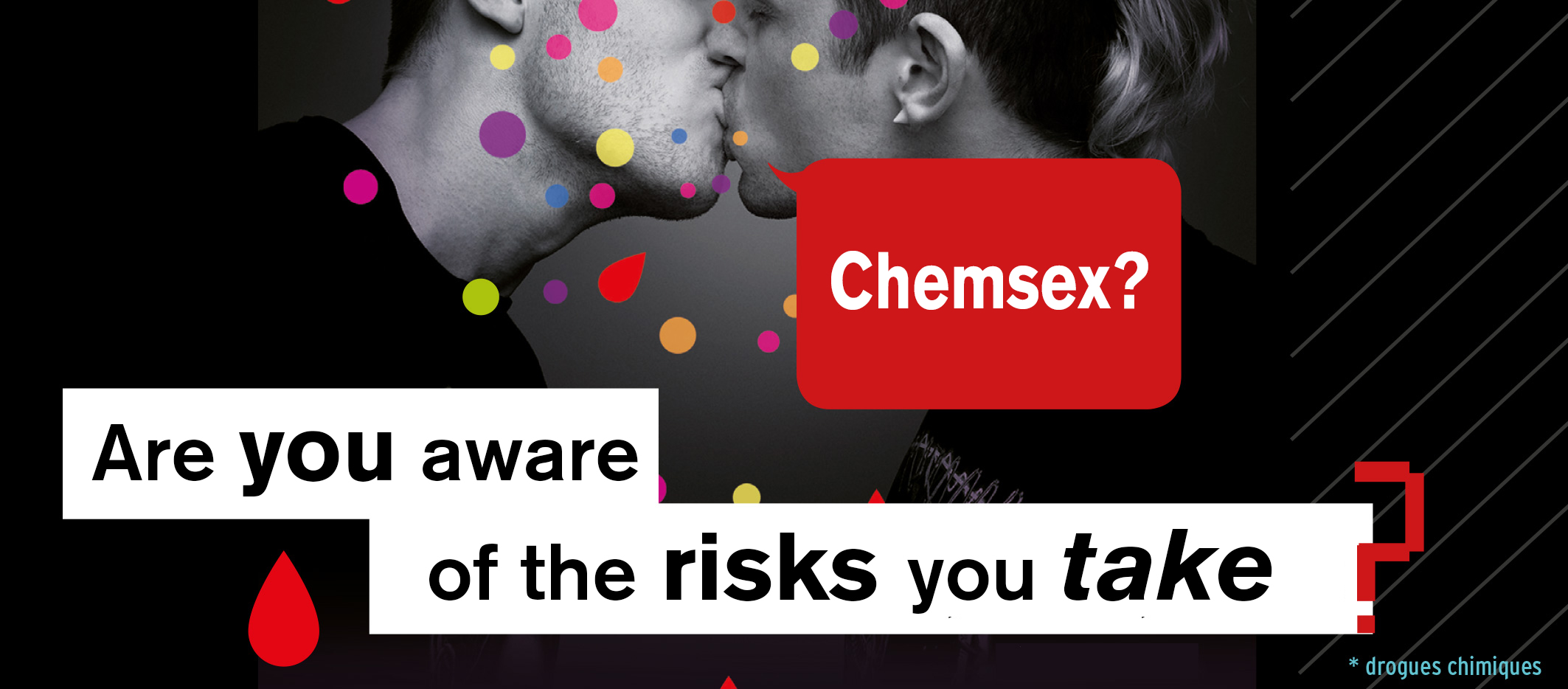 Chemsex : are you aware of the risks ?